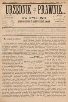 Urzędnik w Połączeniu z Prawnikiem : dwutygodnik poświęcony sprawom urzędników wszelkich zawodów. 1886, nr24