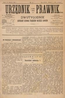 Urzędnik w Połączeniu z Prawnikiem : dwutygodnik poświęcony sprawom urzędników wszelkich zawodów. 1887, nr1