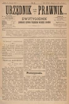 Urzędnik w Połączeniu z Prawnikiem : dwutygodnik poświęcony sprawom urzędników wszelkich zawodów. 1887, nr2