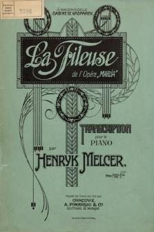 """La fileuse : de l'opéra """"Marja"""" : transcription pour le piano"""