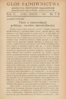 Głos Sądownictwa : miesięcznik poświęcony zagadnieniom społeczno-prawnym i zawodowym. 1931, nr7-8