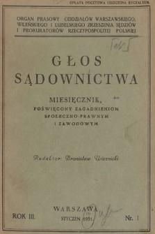 Głos Sądownictwa : miesięcznik poświęcony zagadnieniom społeczno-prawnym i zawodowym. 1931 [całość]