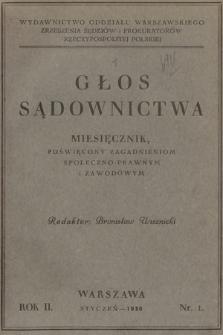 Głos Sądownictwa : miesięcznik poświęcony zagadnieniom społeczno-prawnym i zawodowym. 1930 [całość]