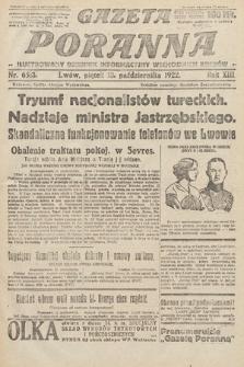 Gazeta Poranna : ilustrowany dziennik informacyjny wschodnich kresów Polski. 1922, nr6513