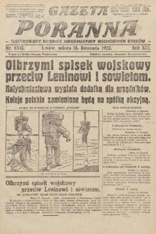 Gazeta Poranna : ilustrowany dziennik informacyjny wschodnich kresów Polski. 1922, nr6541