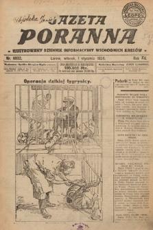 Gazeta Poranna : ilustrowany dziennik informacyjny wschodnich kresów. 1924, nr6932