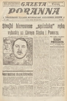 Gazeta Poranna : ilustrowany dziennik informacyjny wschodnich kresów. 1924, nr7135