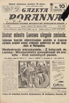 Gazeta Poranna : ilustrowany dziennik informacyjny wschodnich kresów. 1930, nr9111