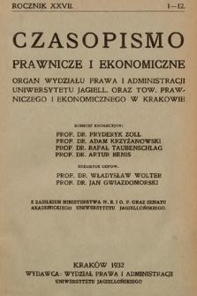 Czasopismo Prawnicze i Ekonomiczne : organ Wydziału Prawa i Administracji Uniwersytetu Jagiell[ońskiego] oraz Towarzystwa Prawniczego i Ekonomicznego w Krakowie