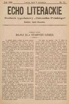 """Echo Literackie : dodatek tygodniowy """"Dziennika Polskiego"""". 1898, nr35"""