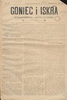 Goniec i Iskra : czasopismo perjodyczne. 1897, nr1