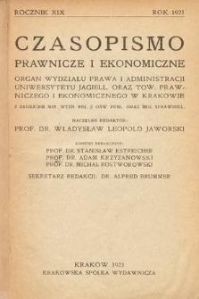 Czasopismo Prawnicze i Ekonomiczne : organ Wydziału Prawa i Administracji Uniwersytetu Jagiell[ońskiego] oraz Tow[arzystwa] Prawniczego i Ekonomicznego w Krakowie. 1921 [całość]