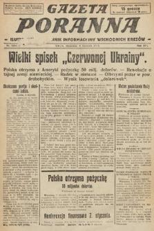 Gazeta Poranna : ilustrowany dziennik informacyjny wschodnich kresów. 1925, nr7291