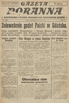 Gazeta Poranna : ilustrowany dziennik informacyjny wschodnich kresów. 1925, nr7295