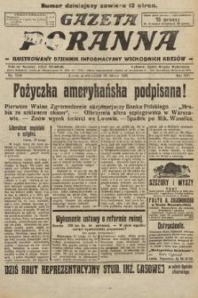 Gazeta Poranna : ilustrowany dziennik informacyjny wschodnich kresów. 1925, nr7334