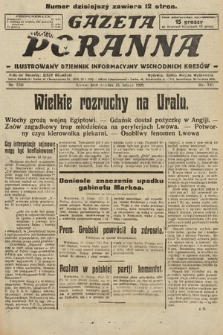 Gazeta Poranna : ilustrowany dziennik informacyjny wschodnich kresów. 1925, nr7341