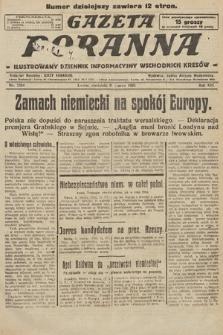 Gazeta Poranna : ilustrowany dziennik informacyjny wschodnich kresów. 1925, nr7354