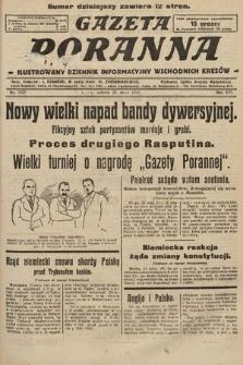 Gazeta Poranna : ilustrowany dziennik informacyjny wschodnich kresów. 1925, nr7427