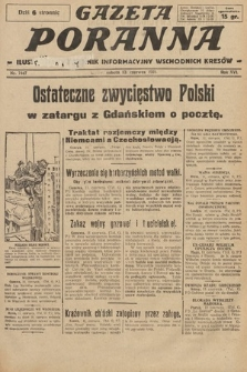 Gazeta Poranna : ilustrowany dziennik informacyjny wschodnich kresów. 1925, nr7447