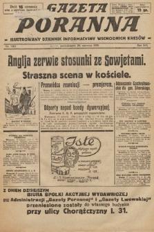 Gazeta Poranna : ilustrowany dziennik informacyjny wschodnich kresów. 1925, nr7463