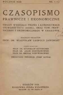 Czasopismo Prawnicze i Ekonomiczne : organ Wydziału Prawa i Administracyi Uniwersytetu Jagiellońskiego oraz Towarzystwa Prawniczego i Ekonomicznego w Krakowie. 1924, nr 1-12