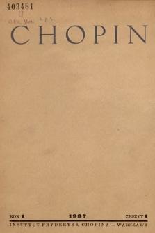 Chopin : organ Instytutu Fryderyka Chopina w Warszawie. 1937, z.1