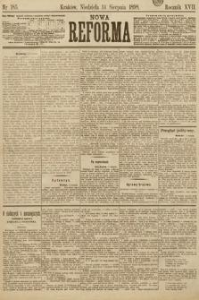 Nowa Reforma. 1898, nr185