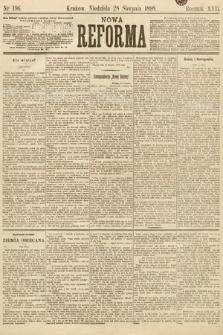 Nowa Reforma. 1898, nr196