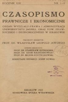 Czasopismo Prawnicze i Ekonomiczne : organ Wydziału Prawa i Administracji Uniwersytetu Jagiell[ońskiego] oraz Tow[arzystwa] Prawniczego i Ekonomicznego w Krakowie. 1923, z.1-6