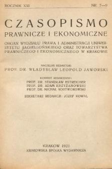 Czasopismo Prawnicze i Ekonomiczne : organ Wydziału Prawa i Administracji Uniwersytetu Jagiell[ońskiego] oraz Tow[arzystwa] Prawniczego i Ekonomicznego w Krakowie. 1923, z.7-9
