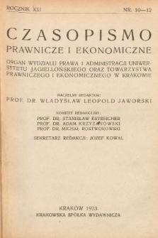 Czasopismo Prawnicze i Ekonomiczne : organ Wydziału Prawa i Administracji Uniwersytetu Jagiell[ońskiego] oraz Tow[arzystwa] Prawniczego i Ekonomicznego w Krakowie. 1923, z.10-12