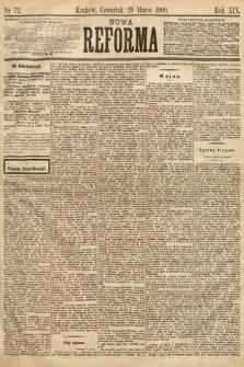 Nowa Reforma. 1900, nr72