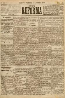 Nowa Reforma. 1900, nr75
