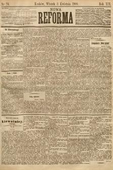 Nowa Reforma. 1900, nr76
