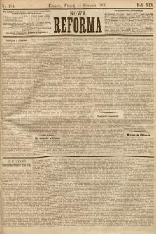 Nowa Reforma. 1900, nr184