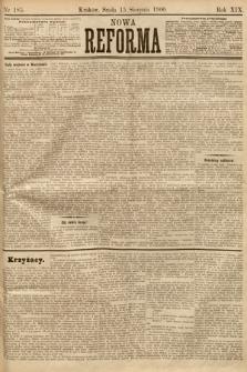 Nowa Reforma. 1900, nr185