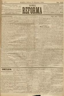 Nowa Reforma. 1900, nr187