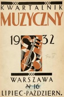Kwartalnik Muzyczny : organ Stowarzyszenia Miłośników Dawnej Muzyki poświęcony teorii, historii i etnografii muzyki. 1932, z. 14-15
