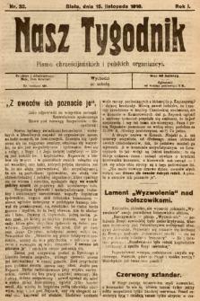 Nasz Tygodnik : pismo chrześcijańskich i polskich organizacyi. 1919, nr32