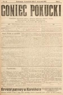 Goniec Pokucki : czasopismo poświęcone polityce isprawom społecznym Pokucia iokolicy. 1907, nr41