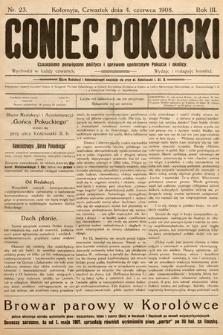 Goniec Pokucki : czasopismo poświęcone polityce isprawom społecznym Pokucia iokolicy. 1908, nr23