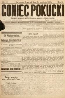 Goniec Pokucki : czasopismo poświęcone polityce isprawom społecznym Pokucia iokolicy. 1908, nr35