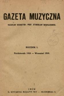 Gazeta Muzyczna. R.1 [całość]