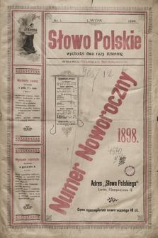 Słowo Polskie. 1898, nr1