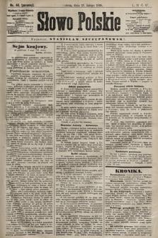 Słowo Polskie. 1898, nr44 (poranny)