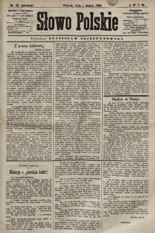 Słowo Polskie. 1898, nr52 (poranny)