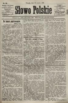 Słowo Polskie. 1898, nr63