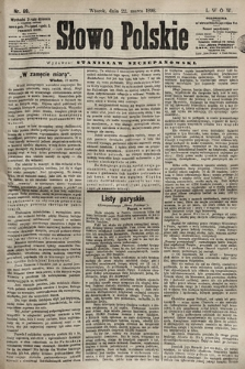 Słowo Polskie. 1898, nr69