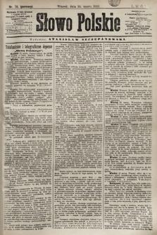 Słowo Polskie. 1898, nr70 (poranny)