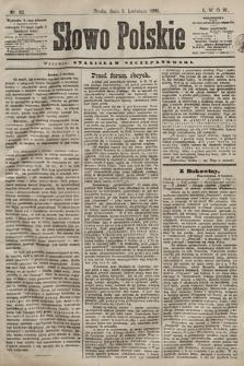 Słowo Polskie. 1898, nr82